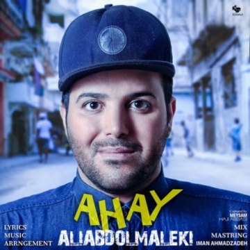 Download Ali Abdolmaleki's new song called Ahay