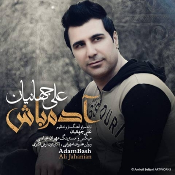 Download Ali Jahanian's new song called Adam Bash