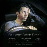 Download Rezaya's new song called Ba Hame Fargh Dasht
