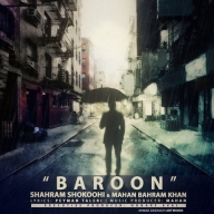 Download Shahram Shokoohi & Mahan Bahramkhan's new song called Baroon