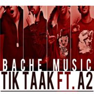 Download Tik Taak Ft A2's new song called Bache Music