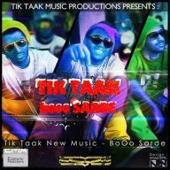 Download Tik Taak's new song called Boo Sarde