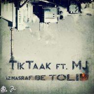Download Tik Taak Ft Sohrab MJ's new song called Az Masraf Be Tolid