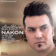 Download Alireza Roozegar's new song called Akhm Nakon