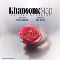 Download Alireza Roozegar's new song called Khanoome Man