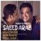 Download Saeed Arab 's new song called Halamo Bebin