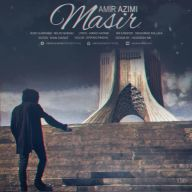 Download Amir Azimi 's new song called Masir