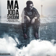 Download Behzad Pax's new song called Ma Joda Shodim
