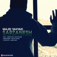 Download Majid Yahyaei 's new song called Sarzanesh