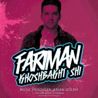 Download Faiman's new song called Khoshbakht Shi