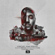 Download Nima Nimosh's new song called Vorujak