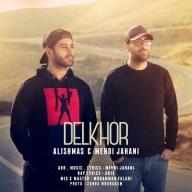 Download Alishmas & Mehdi Jahani's new song called Delkhor