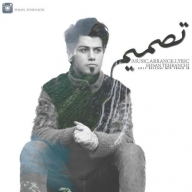 Download Ehsan Tehranchi 's new song called Tasmim