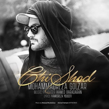 Download Mohammadreza Golzar's new song called Chi Shod