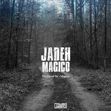 Download Magico's new song called Jadeh