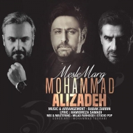 Download Mohammad Alizadeh 's new song called Mesle Marg
