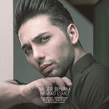Download Yaser Binam 's new song called Nemiad Esmet