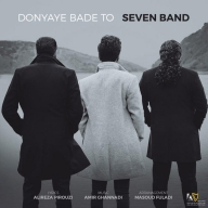 Download 7 Band's new song called Donyaye Bade To