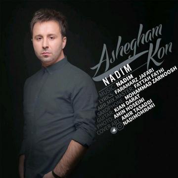 Download Nadim's new song called Ashegham Kon