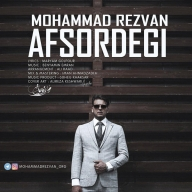 Download Mohammad Rezvan's new song called Afsordegi