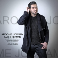 Download Saeed Kermani 's new song called Aroome Joonam
