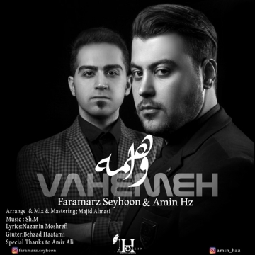 Download Faramarz Ft. Amin's new song called Vaheme
