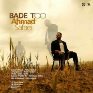 Download Ahmad Safaei's new song called Bade To