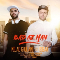 Download Milad Gholami Ft Mohammad Bibak's new song called Bad Az Man