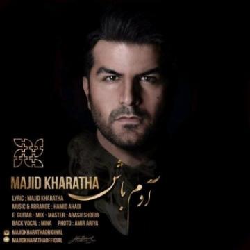 Download Majid Kharatha's new song called Adam Bash