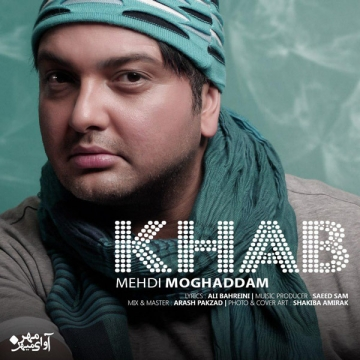 Download Mehdi Moghaddam's new song called Khab