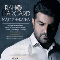 Download Majid Kharatha's new song called Raho Bargard