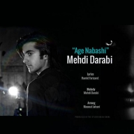 Download Mehdi Darabi 's new song called Age Nabashi