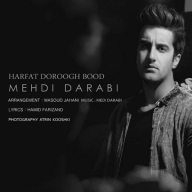 Download Mehdi Darabi's new song called Harfat Doroogh Bood