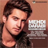 Download Mehdi Darabi's new song called  Harfato Yadet Nare
