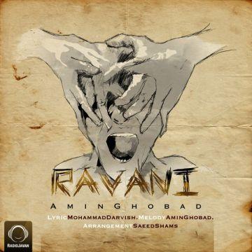 Download Amin Ghobad's new song called Ravani