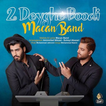 Download Macan Band's new song called Do Deighe Boodi