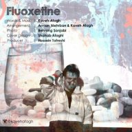 Download Kaveh Afagh's new song called Fluoxetine