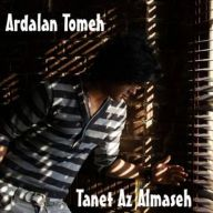 Download Ardalan Tomeh 's new song called  Tanet Az Almaseh