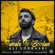 Download Ali Lohrasbi 's new song called  Tarafe To Boodam