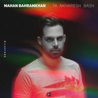 Download Mahan BahramKhan's new song called Ta Akharesh Bash