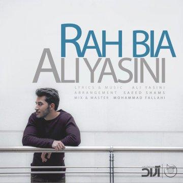 Download Ali Yasini's new song called Rah Bia