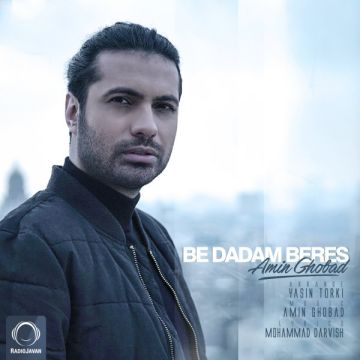 Download Amin Ghobad's new song called Be Dadam Beres