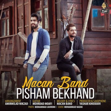 Download Macan Band's new song called Pisham Bekhand