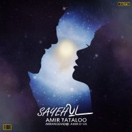 Download Amir Tataloo's new song called Sayeh