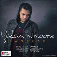 Download Danoosh's new song called Yadam Mimoone