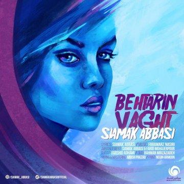Download Siamak Abbasi's new song called Behtarin Vaght