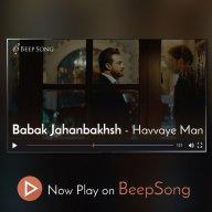 Download Babak Jahanbakhsh's new music video called Havvaye Man