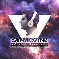 Download Farzad Farzin's new song called Donbalet Begardam (Club Remix)