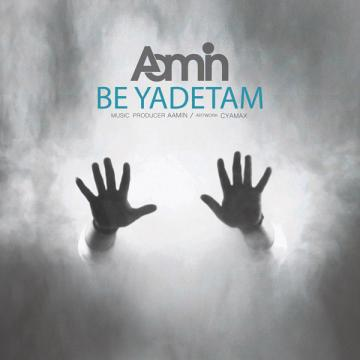 Download Aamin's new song called Be Yadetam