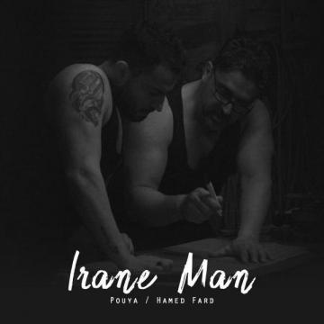 Download Pouya & Hamed Fard's new song called Irane Man
